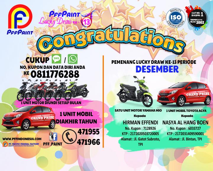 Pemenang Lucky Draw Ke-13 Periode Desember – Motor : Bp. Hirman Effendi (TPI), Mobil : Bp. Nasya Al Hang Boen (TPI)