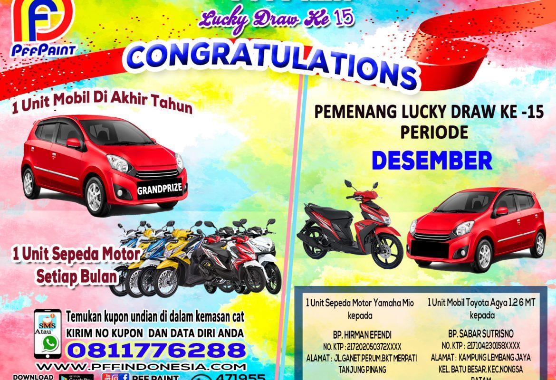 Pemenang Lucky Draw Ke – 15 Periode Desember 2019 – 1 Unit Mobil Bp Sabar Sutrisno (Batam) – 1 Unit Sepeda Motor Bp. Hirman Efendi (TPI)